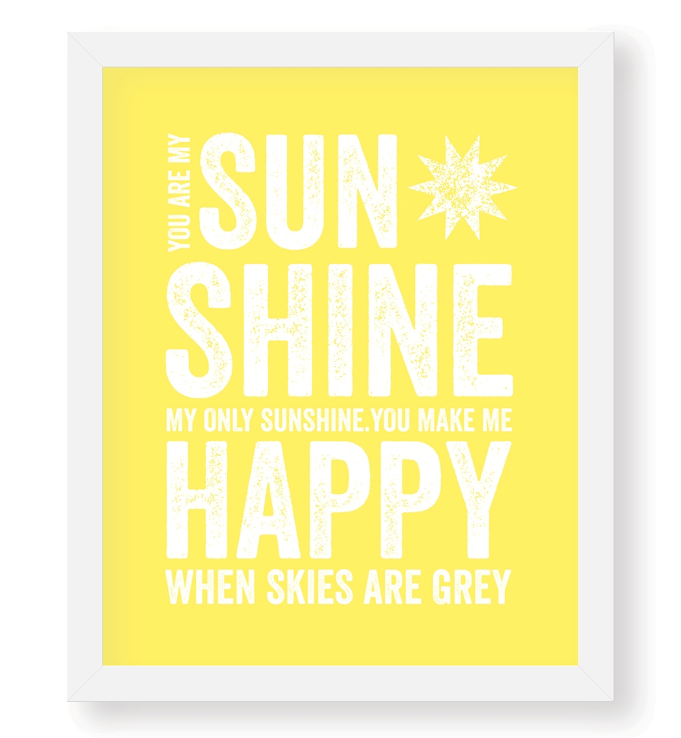 Perfect You Are My Sunshine Wall Art | Love JK